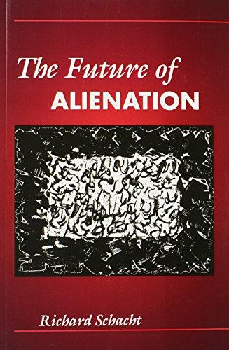 The Future of Alienation: Schacht, Richard