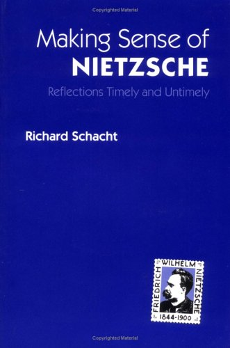 9780252064128: Making Sense of Nietzsche: REFLECTIONS TIMELY AND UNTIMELY (International Nietzsche Studies)