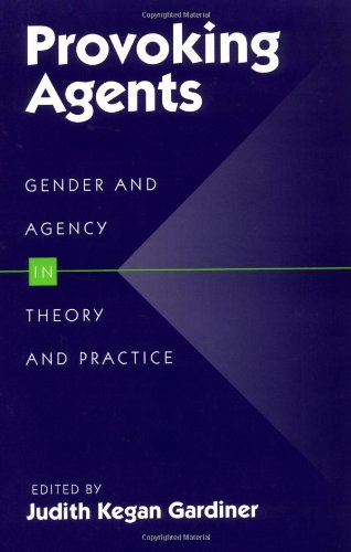 9780252064180: Provoking Agents: Gender and Agency in Theory and Practice
