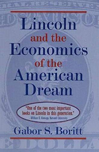 9780252064456: Lincoln and the Economics of the American Dream