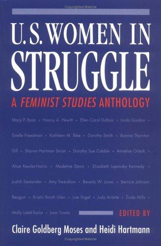 9780252064623: U.S. Women in Struggle: A *FEMINIST STUDIES* ANTHOLOGY (Women in American History)