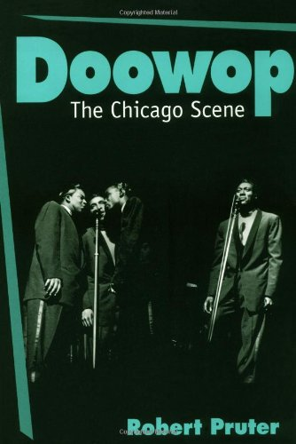 9780252065064: Doowop: THE CHICAGO SCENE (Music in American Life)