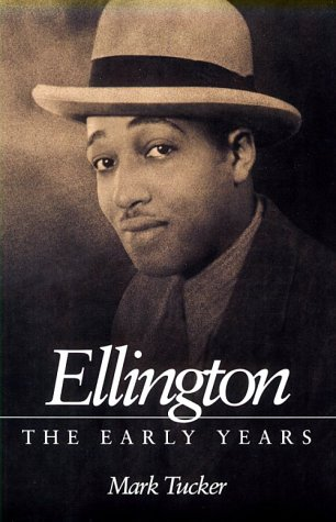 9780252065095: Ellington: THE EARLY YEARS (Music in American Life)