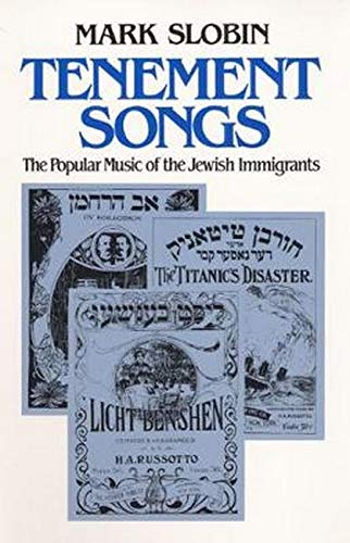 9780252065620: Tenement Songs: The Popular Music of the Jewish Immigrants (Music in American Life)
