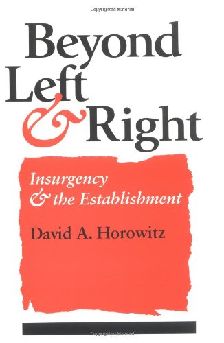 Beyond Left and Right: INSURGENCY AND THE ESTABLISHMENT