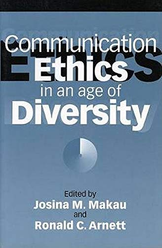 9780252065712: Communication Ethics in an Age of Diversity (Brandeis Series in American Jewish)