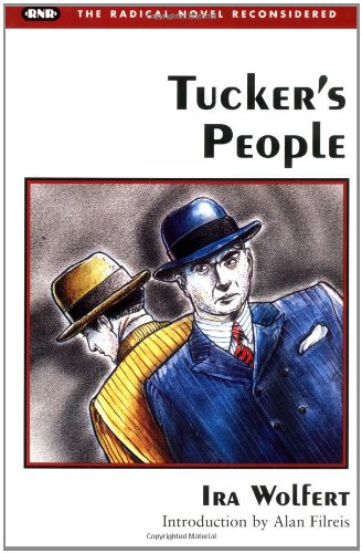 9780252065989: Tucker's People (Radical Novel Reconsidered)