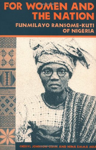 9780252066139: For Women and the Nation: Funmilayo Ransome-Kuti of Nigeria