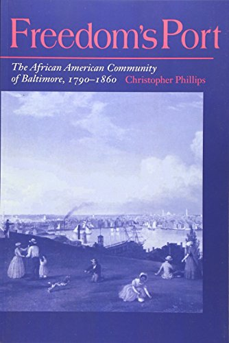 9780252066184: Freedom's Port: The African American Community of Baltimore, 1790-1860 (Blacks in the New World)