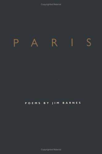 Paris: Poems: Barnes, Jim