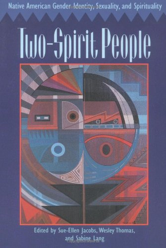 9780252066450: Two-Spirit People: Native American Gender Identity, Sexuality, and Spirituality