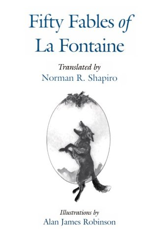 Fifty Fables of La Fontaine: Robinson, Alan,Shapiro, Norman