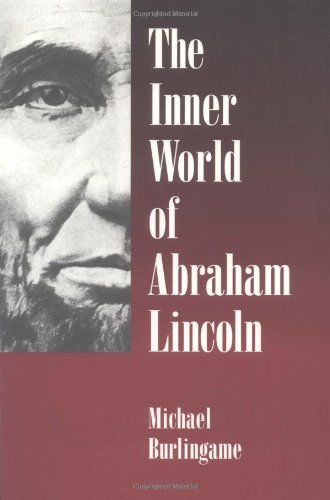 9780252066672: The Inner World of Abraham Lincoln