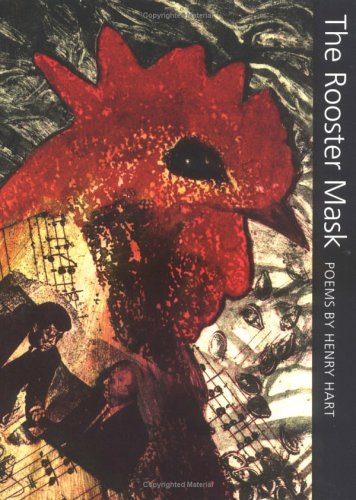 9780252066924: The Rooster Mask: POEMS (Illinois Poetry)