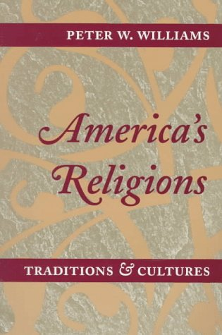 9780252066979: AMERICA'S RELIGIONS: Traditions and Cultures
