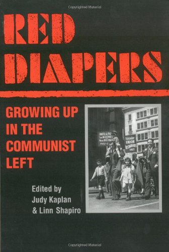 9780252067259: Red Diapers: Growing Up in the Communist Left