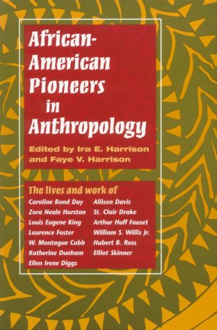 9780252067365: African-American Pioneers in Anthropology