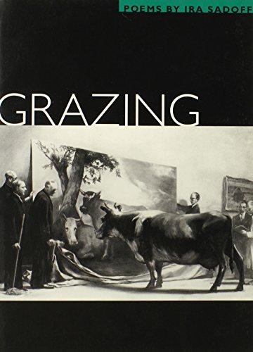 Grazing: POEMS (Illinois Poetry (Paperback)): Ira Sadoff