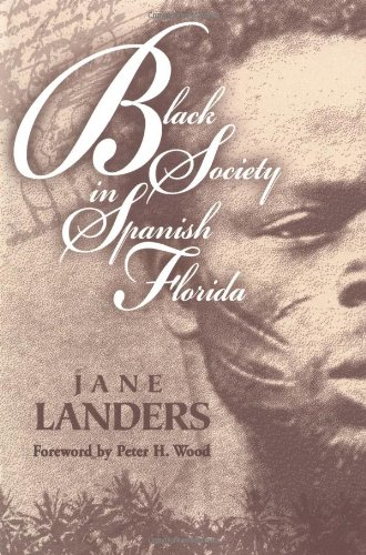 9780252067532: Black Society in Spanish Florida (Blacks in the New World)