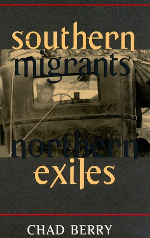 9780252068416: Southern Migrants, Northern Exiles