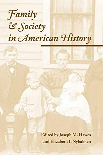 9780252068737: Family and Society in American History