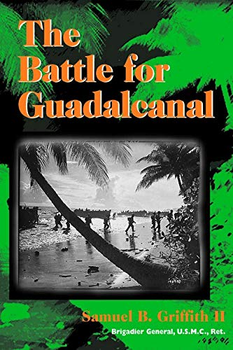 9780252068911: The Battle for Guadalcanal