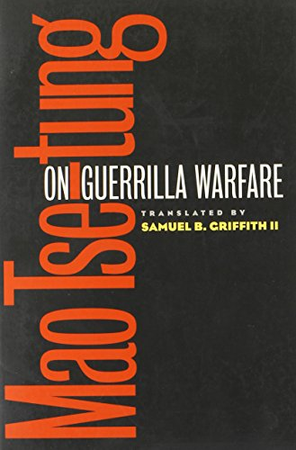 On Guerrilla Warfare (0252068920) by Mao Tse-tung; Samuel B Griffith