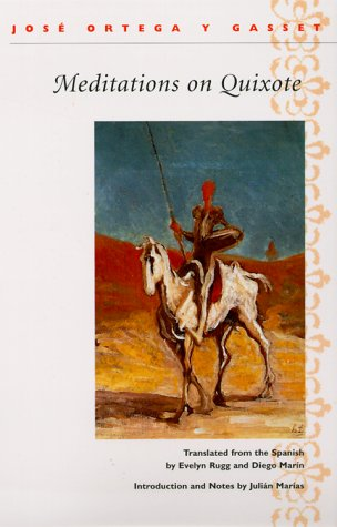 9780252068959: Meditations on Quixote: Translated from the Spanish by Evelyn Rugg and Diego Marin Introduction and Notes by Julian Marias