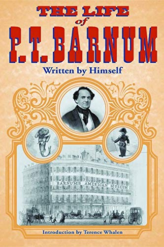 9780252069024: The Life of P. T. Barnum, Written by Himself