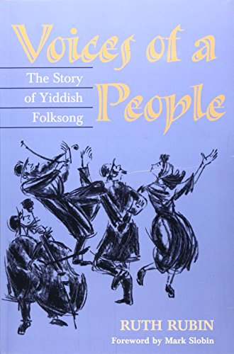 9780252069185: Voices of a People: THE STORY OF YIDDISH FOLKSONG (2nd ed)