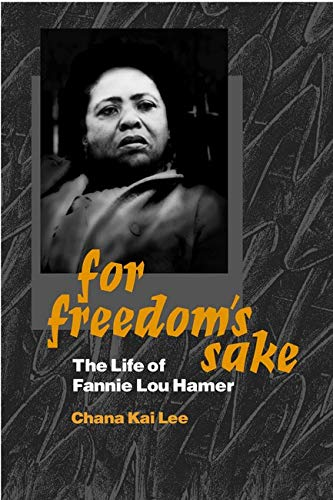 9780252069369: For Freedom's Sake: The Life of Fannie Lou Hamer (Women in American History)