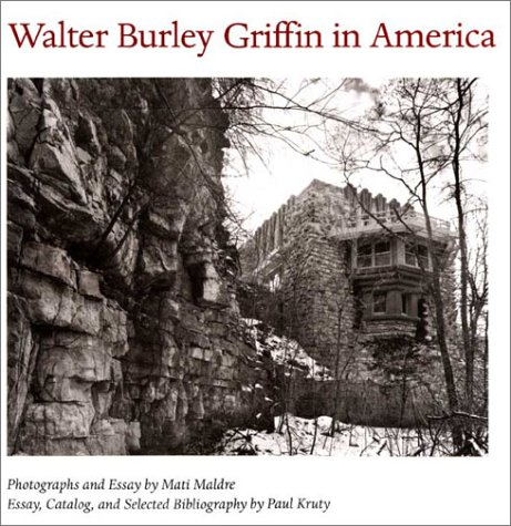 9780252069475: Walter Burley Griffin in America