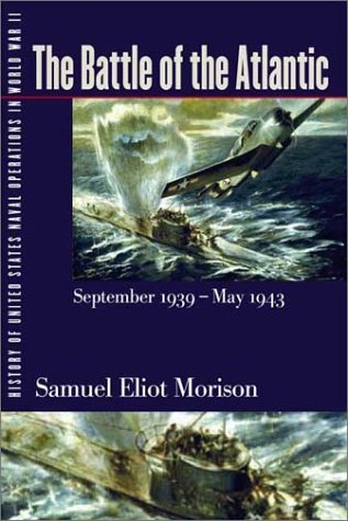 History of United States Naval Operations in: Morison, Samuel Eliot