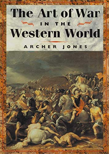 9780252069666: The Art of War in Western World
