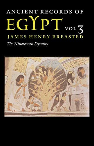 Ancient Records of Egypt: VOL. 3: THE NINETEENTH DYNASTY