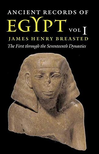 9780252069901: Ancient Records of Egypt: The First Through the Seventeenth Dynasties, Vol. 1