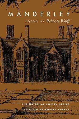 9780252070051: Manderley: POEMS (National Poetry Series)