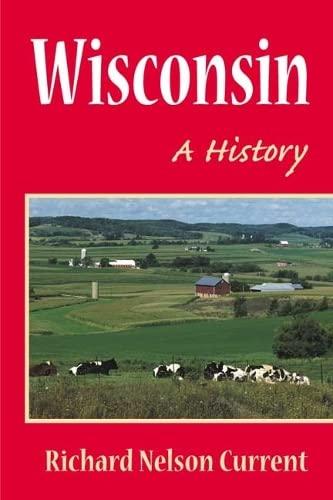 9780252070181: Wisconsin: A HISTORY