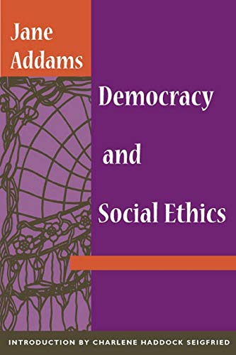 9780252070235: Democracy and Social Ethics