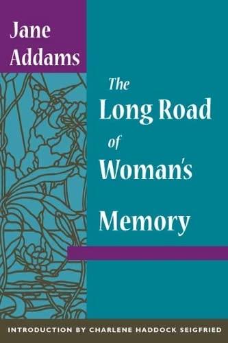 9780252070242: The Long Road of Woman's Memory