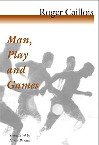 9780252070334: Man, Play and Games
