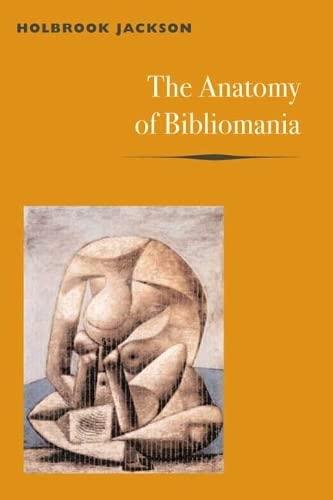 9780252070433: The Anatomy of Bibliomania