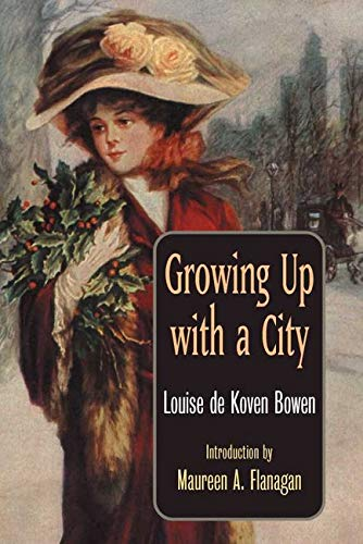 9780252070440: Growing Up with a City