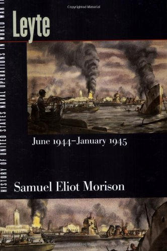 9780252070631: History of United States Naval Operations in World War II: Leyte, June 1944-January 1945