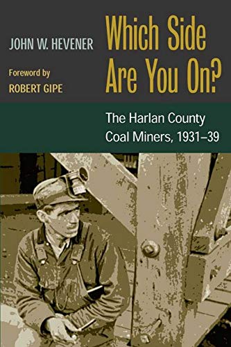 9780252070778: Which Side Are You On?: The Harlan County Coal Miners, 1931-39