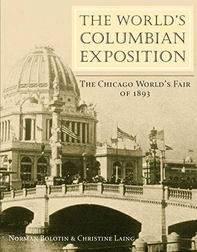 9780252070815: The World's Columbian Exposition: The Chicago World's Fair of 1893