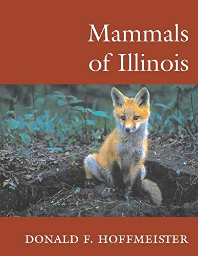 Mammals of Illinois (0252070836) by Donald F Hoffmeister