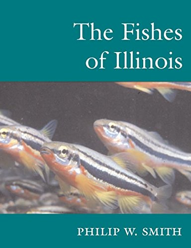 9780252070846: The Fishes of Illinois