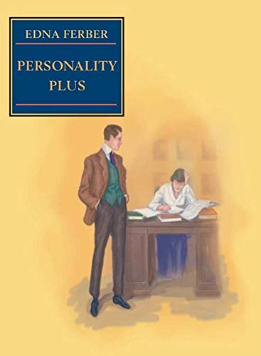 9780252070877: Personality Plus: Some Experiences of Emma McChesney and Her Son, Jock