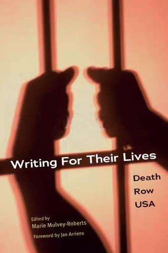 9780252070990: WRITING FOR THEIR LIVES: Death Row USA